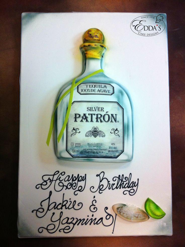 11 Petrone Tequila Birthday Cakes Photo Patron Tequila Birthday