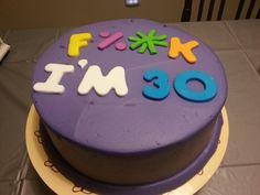 Dirty 30 Birthday Cake