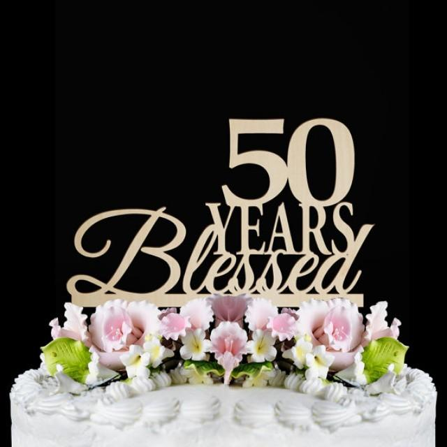 50 Years Blessed 50th Anniversary Cake Toppers