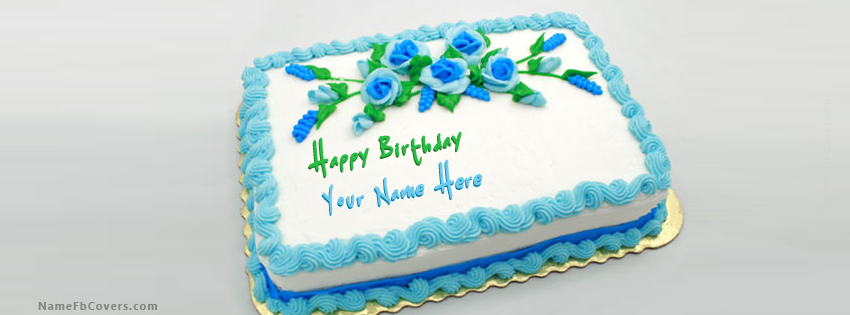 11 Name Covers On Cakes Photo Happy Birthday Cake With Name For