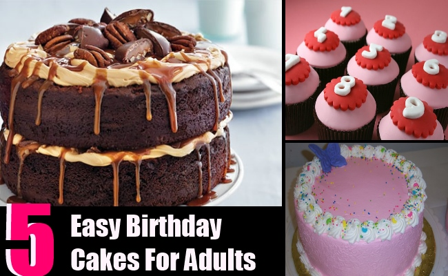 10 Easy Birthday Cakes For Adults Photo Easy Adult Birthday Cake