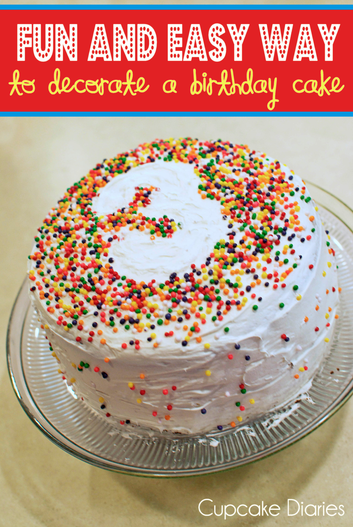 8 Cute Easy Cakes Decorated Photo Easy Birthday Cake Decorating