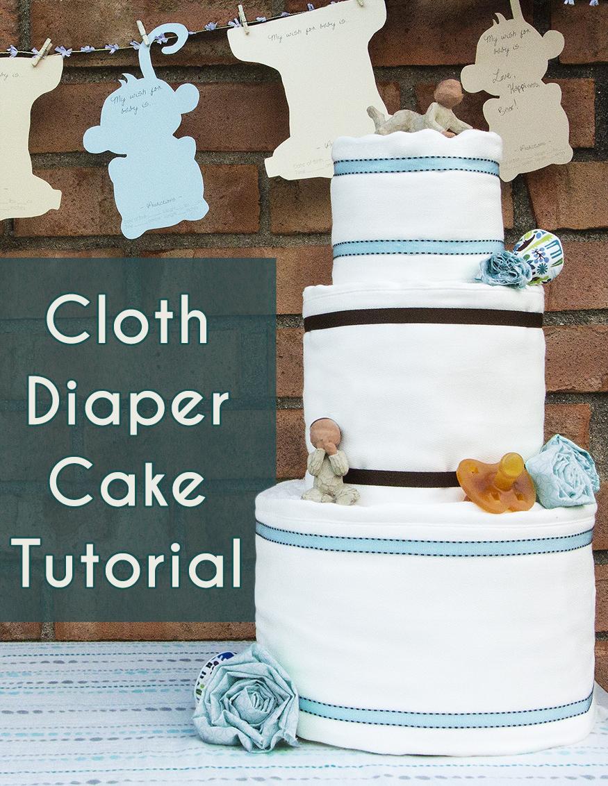Cloth Diaper Cake Tutorial