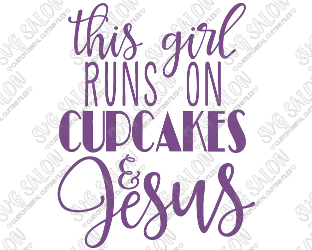 5 Photos of Jesus And This Girl Runs On Cupcakes
