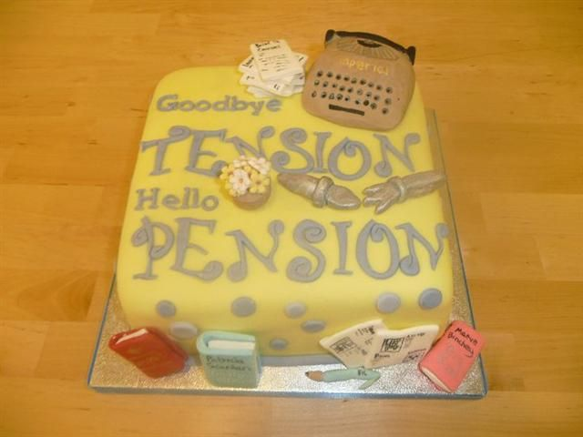 Goodbye Tension Hello Pension Retirement Cakes