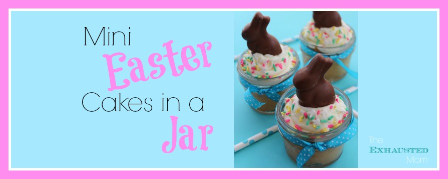 Mini Easter Cakes in a Jar